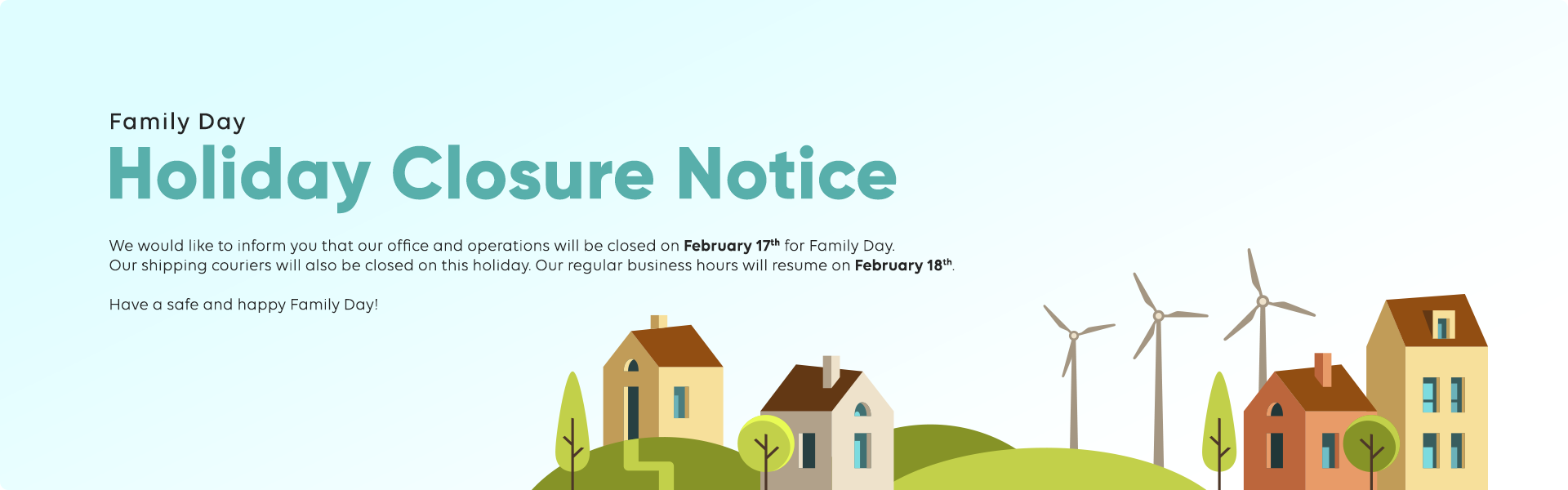 Holiday Closure Notice Family Day
