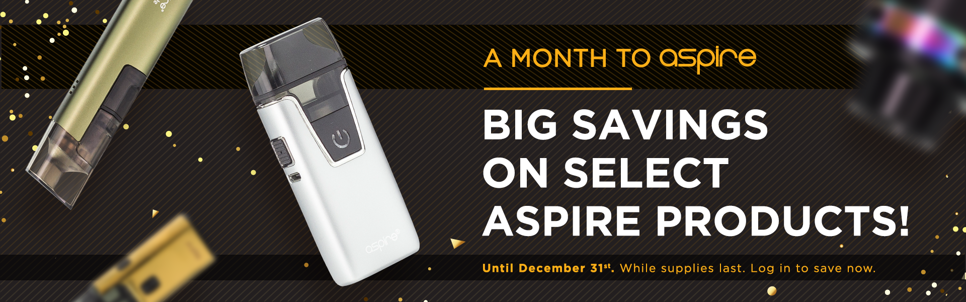 It's A Month to Aspire! Save on Select Aspire Products